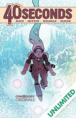 40 Seconds (comiXology Originals) #1